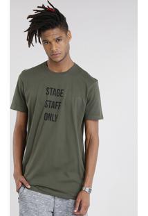 "Camiseta Masculina Longa ""Stage Staff Only"" Manga Curta Gola Redonda Verde Militar"