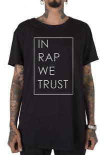 Camiseta Stoned Longline In Rap We Trust Preto