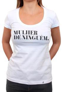 Mulher De Ninguém - Camiseta Clássica Feminina