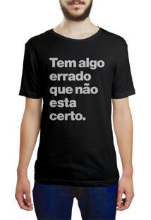 Camiseta Hunter Tem Algo De Errado, Que Não Esta Certo Preta