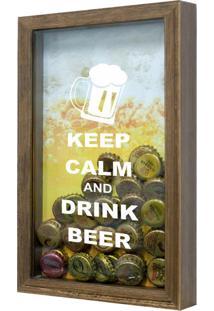 Quadro Porta Tampinhas De Cervejas Keep Calm Natural