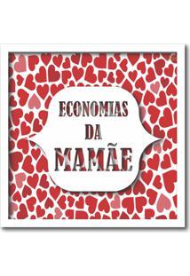 Quadro Cofre Economias Da Mamãe Presente Dias Das Mães 20X20Cm - Art Frame