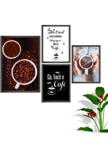 Kit Conjunto 4 Quadro Oppen House S Frases Eu Você E Café Lojas Cafeteria Xícaras Grãos Moldura Preta Decorativo Interiores Sem Vidro - Kanui