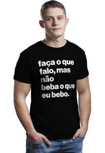 Camiseta Hunter Faça O Que Falo, Mas Não Beba O Que Bebo Preta