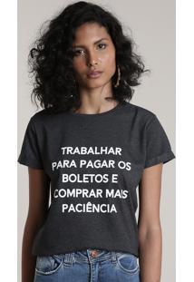 "Blusa Feminina ""Mais Paciência"" Manga Curta Decote Redondo Cinza Mescla Escuro"