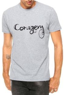Camiseta Criativa Urbana Coragem Masculina - Masculino-Cinza