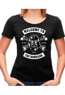 Camiseta Feminina Welcome To The Darkside Geek10 - Preto