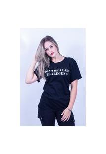 Camiseta Bilhan Corte A Fio Dont Be A Lady Preta