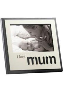 Porta Retrato I Love Mum 15 X 10 Cm D168975