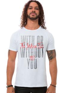 Camiseta Masculina With Or Without You Branco B