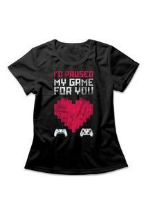 Camiseta Feminina Paused For You Preto
