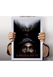 Poster Bruxa Do 71