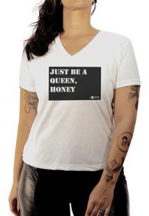 Camiseta Luma Ventura Frase Just Be A Queen Branca