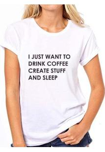 Camiseta Coolest I Just Want Coffee And Sleep Feminina - Feminino-Branco