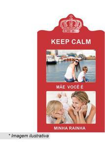 """Painel Para 2 Fotos """"Keep Calm""""- Vermelho & Branco- Kapos"""