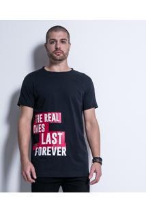 Camiseta Street Real Last Forever - Masculino