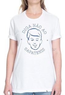 Diga Não Ao Sapatenis - Camiseta Basicona Unissex