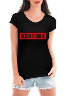 Blusa Criativa Urbana Segue O Baile T-Shirt Feminina - Feminino