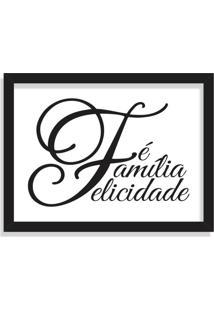 Quadro Decorativo Fé Família Felicidade Preto - Grande