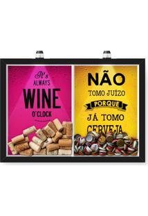 Quadro Porta Rolha Vinho E Tampinha Cerveja (2 Em 1) 33X43 Cm - Com Led Nerderia E Lojaria Wine Oclock E Juizo Preto - Preto - Dafiti