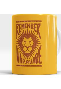 Caneca Remember Who You Are