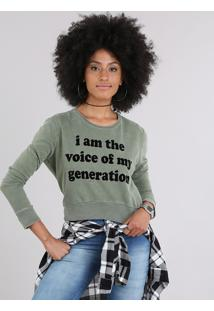"Blusão Em Moletom Cropped ""Voice Of My Generation"" Verde Militar"