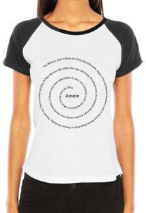 Camiseta Criativa Urbana Raglan Oração Pai Nosso Religiosa Gospel Evangélica - Feminino-Branco