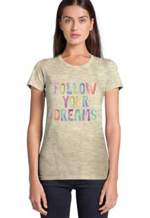 Camiseta Feminina Joss Estampada Bege Flamê Follow Your Dreams Bege