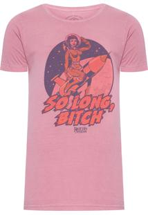 Camiseta Masculina So Long Bitch - Rosa