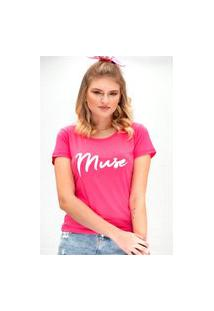Camiseta Miss Glamour Store Muse Rosa Chiclete