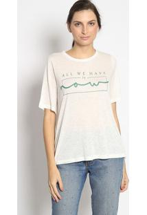 "Blusa ""All We Have..."" Com Linho- Off White & Verdeenna"