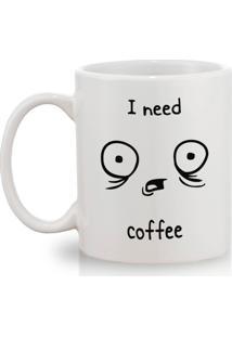 Caneca Geek10 I Need Coffe Branco