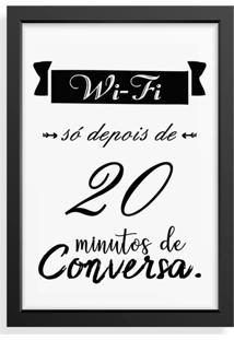 Quadro Love Decor Decorativo Wi-Fi Só Depois De 20 Min