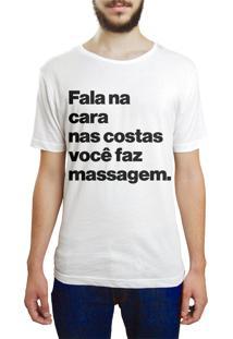 Camiseta Hunter Fala Na Cara, Nas Costas Faz Massagem Branca