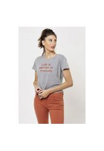 Camiseta Jay Jay Basica Life Is Better Cinza Mescla Dtg