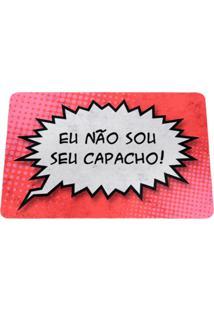 Capacho Geek10 Eco Slim 3Mm Balão De Hq Não Sou Seu Capacho