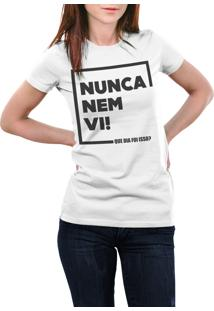 Camiseta Hunter Nunca Nem Vi Branca