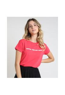 "Blusa Feminina Cropped Sometimes, Words Aren'T Enough"" Manga Curta Decote Redondo Rosa"""