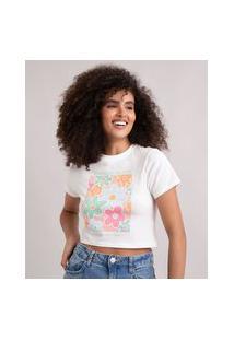 "Camiseta Cropped ""Flowers Bloom In Their Own Time"" Manga Curta Decote Redondo Off White"