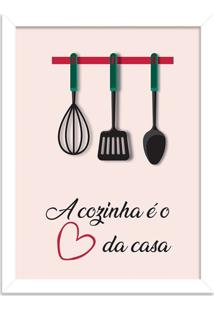 Quadro Decorativo A Cozinha É O Coração Da Casa Branco - Médio