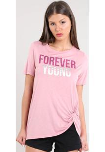 """Blusa Feminina """"Forever Young"""" Com Nó Manga Curta Decote Redondo Rosê"""