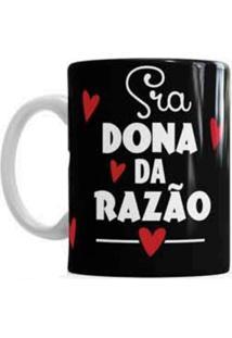 Caneca De Cerâmica Sude Presentes Sra Dona Da Razão Preta
