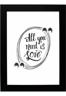 Quadro Decorativo All You Need Preto