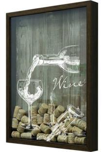 Quadro Porta Rolhas 32X42X4Cm Wine Taça Betume
