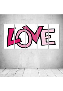 Quadro Decorativo - Pink Love - Composto De 5 Quadros