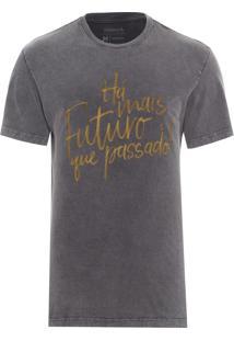 Camiseta Masculina Mais Futuro Que Passado - Cinza
