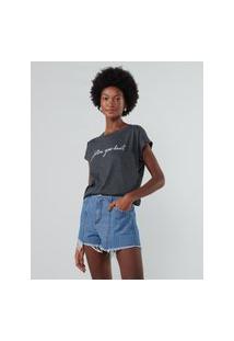 Amaro Feminino T-Shirt Follow Your Heart, Cinza Mescla Escuro