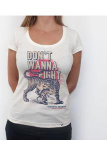 Don`T Wanna Fight - Camiseta Clássica Feminina