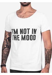 Camiseta Hermoso Compadre I'M Not In The Mood Masculina - Masculino-Branco