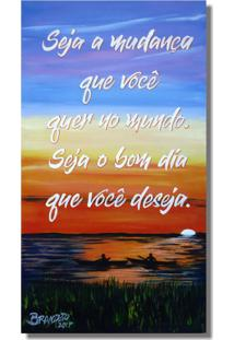 Quadro Decorativo Com Frase Motivacional Em Óleo Original